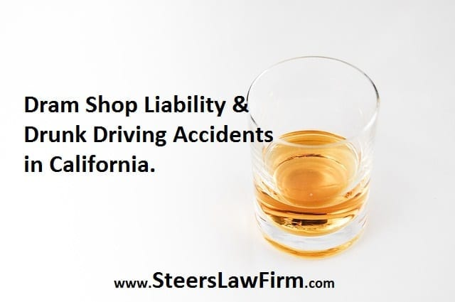 , Dram Shop Liability for Serving the Intoxicated who Cause Injury, The Law Offices of Steers & Associates